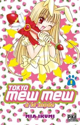 Couverture du livre : Tokyo Mew Mew à la mode, Tome 1