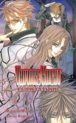 Couverture du livre : Vampire Knight, Tome 2 : Le Piège noir