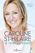 Caroline St-Hilaire : se faire entendre
