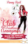 Le Club des tricoteuses anonymes, Tome 1 : Femme des cavernes recherche humain