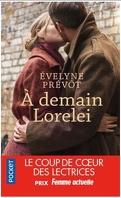 À demain Lorelei