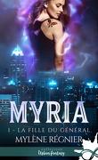 Myria, Tome 1 : La fille du général