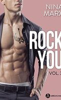 Rock You, Tome 3