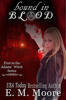 Couverture du livre : The Adams' Witch, Tome 1 : Bound in Blood