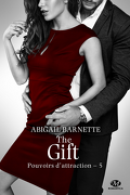 Pouvoirs d'attraction, Tome 5 : The Gift