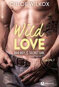 Wild Love - Bad boy & Secret girl, l'Intégral 1