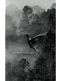 Couverture du livre : Sad Birds Still Sing