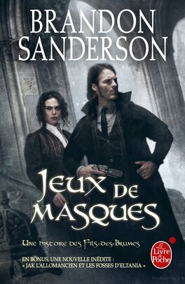 Couverture du livre : Une histoire des Fils-des-Brumes, Tome 2 : Jeux de masques