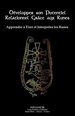 Couverture du livre : Développer son Potentiel Relationnel Grâce aux Runes : Apprendre à Tirer et Interpréter les Runes