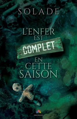 Couverture du livre : L'Enfer est complet en cette saison