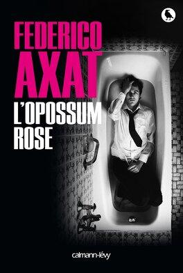 Couverture du livre : L'Opossum rose