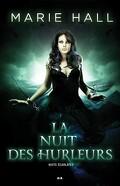 Nuits Écarlates, Tome 3 : La Nuit des Hurleurs