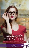 Celeste Eagan mène l'enquête, Tome 1 : Suspecte malgré elle