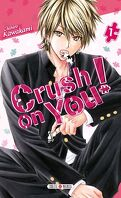 Crush on You! tome 1