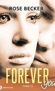 Forever you, tome 12