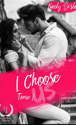I choose us, Tome 1