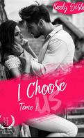 I choose us, Tome 1
