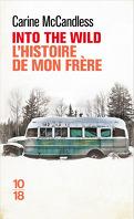 Into the Wild : L'Histoire de mon frère