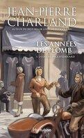 Les Années de Plomb, tome 1 : La déchéance d'Édouard