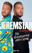 Ma biographie officielle - Jeremstar par Jeremy Gisclon