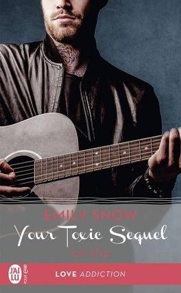 Couverture du livre : Your Toxic Sequel, Tome 0,5 : Le clip