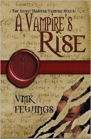 Couverture du livre : A Vampire's Rise