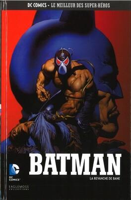 Couverture du livre : Batman : La Revanche de Bane