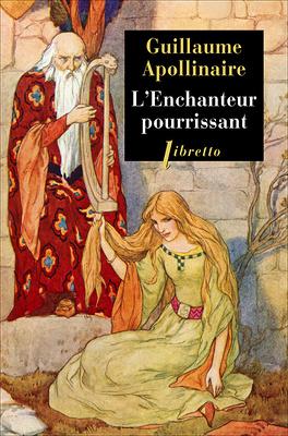Couverture du livre : L'Enchanteur pourrissant