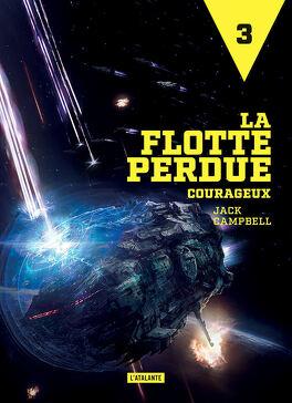 Couverture du livre : La Flotte perdue, Tome 3 : Courageux
