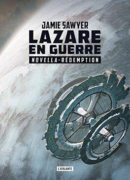 Couverture du livre : Lazare en guerre, Tome 2.5 : Rédemption