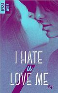 I Hate U Love Me, Tome 4