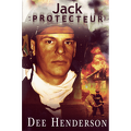 O'Malley, tome 4 : Jack, le protecteur.