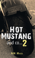 Hot Mustang and co…, Tome 2