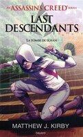 Last Descendants, Tome 2 : La Tombe du Khan