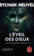 Les Dossiers Thémis, tome 2 : L'Éveil des Dieux