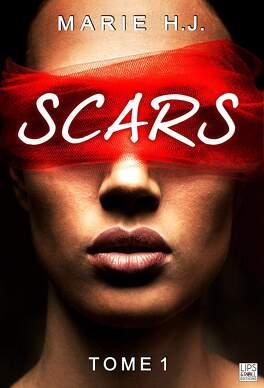 Couverture du livre : Scars, Tome 1