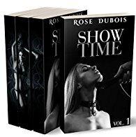Couverture du livre : SHOW TIME: L'Intégrale (Tomes 1 à 3): (Roman Érotique, Milliardaire, Domination, BDSM, Soumission)
