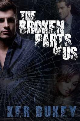 Couverture du livre : The Broken, Tome 2 : The Broken Parts of Us
