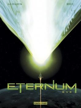 Couverture du livre : Eternum, tome 3 : Eve
