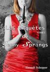 Les enquêtes de Jenny Springs, tome 1 Je veille sur toi