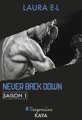 Never Back Down, Saison 1