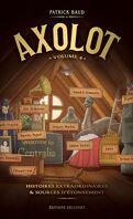 Axolot, Tome 4