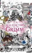 La Malédiction Grimm