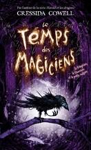 Le Temps des Magiciens, Tome 1 : Le Magicien, la Guerrière et la Petite Cuillère