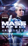 Mass Effect : Andromeda, Tome 2 : Initiation