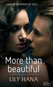 More than life, tome 2 : More than Beautiful