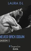 Never Back Down, Saison 1