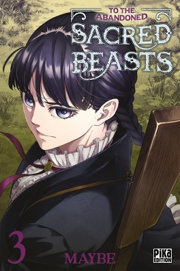 Couverture du livre : To the Abandoned Sacred Beasts, Tome 3