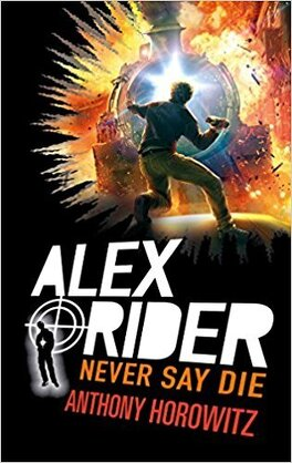 Couverture du livre : Alex Rider, Tome 11 : Never Say Die