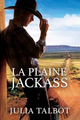 Couverture du livre : Chevaucher un cowboy, Tome 1 : La Plaine Jackass